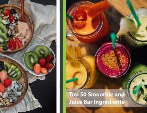 What to Put In Your Smoothie? Top 50 Smoothie and Juice Bar Ingredients